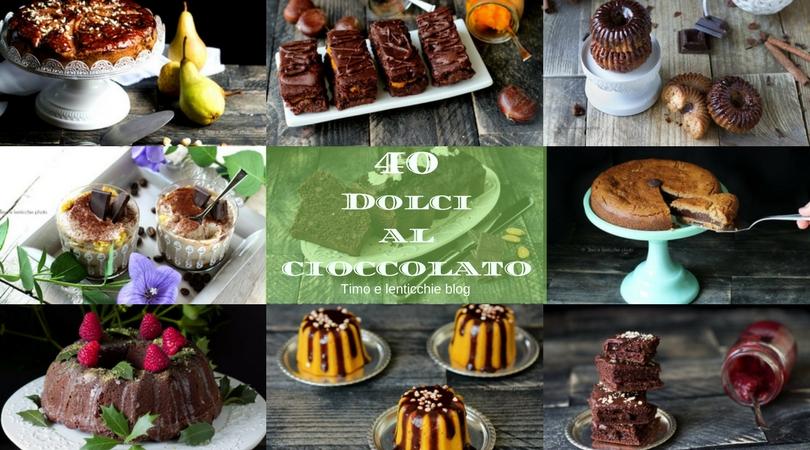 Dolci al cioccolato - raccolta ricette perfette