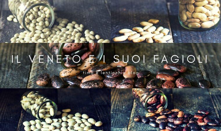 Il Veneto e i suoi fagioli