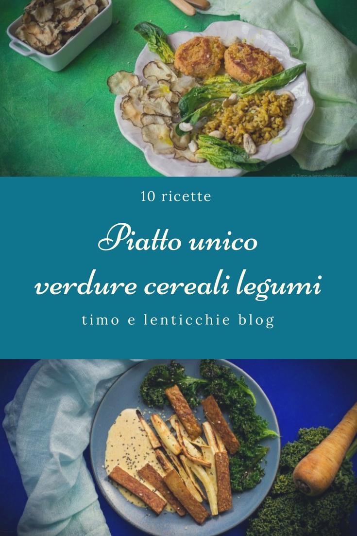 Piatto unico verdure cereali legumi