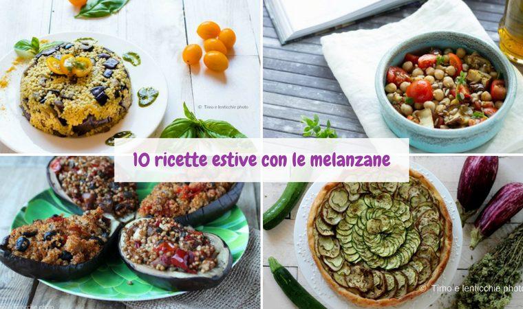 10 ricette estive con le melanzane