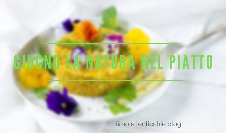 Giugno la natura nel piatto