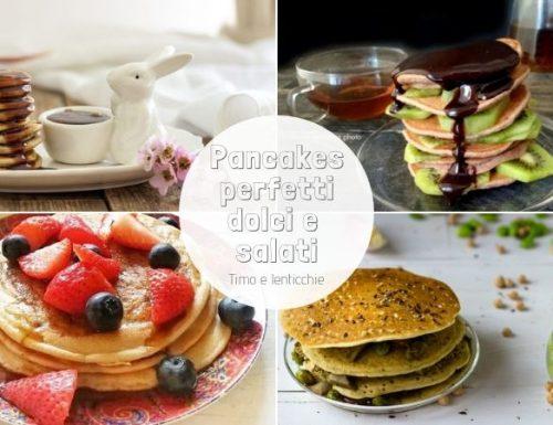 Pancakes perfetti dolci e salati – raccolta ricette