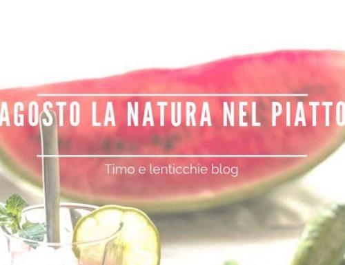 Agosto la natura nel piatto