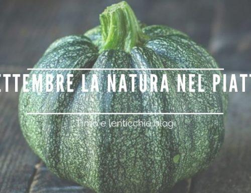 Settembre la natura nel piatto