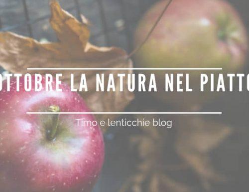 Ottobre la natura nel piatto