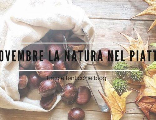 Novembre la natura nel piatto