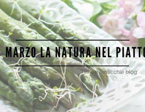 Marzo la natura nel piatto