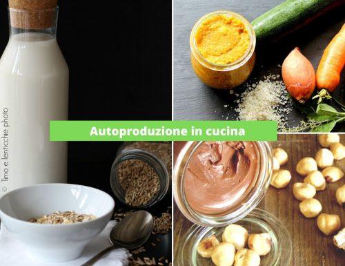 Autoproduzione in cucina ricette facili