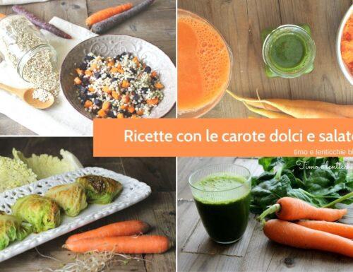 Ricette con le carote – veloci dolce e salate