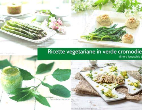 Ricette vegetariane in verde cromodieta