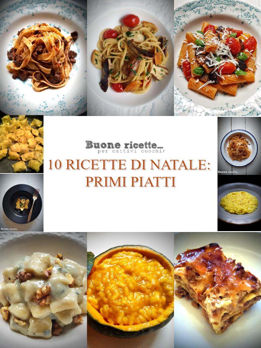 10 ricette primi piatti di Natale