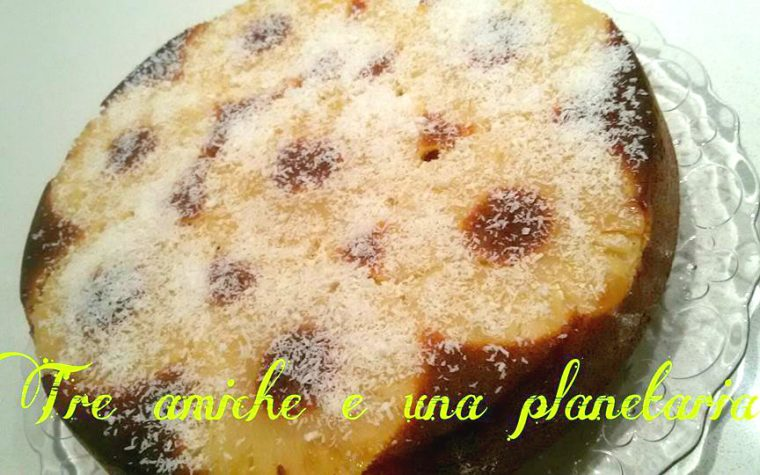 Torta rovesciata al cocco e ananas