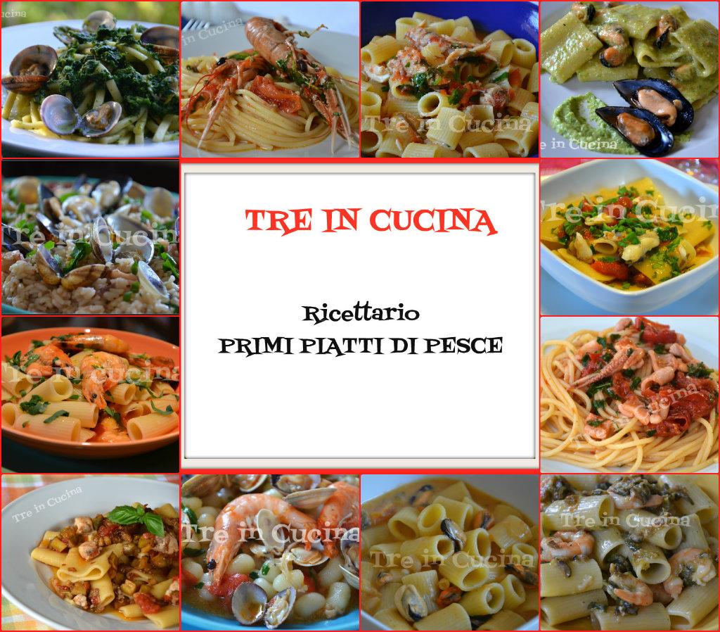 Ricettario gratuito primi piatti di pesce treincucina for Primi piatti pesce