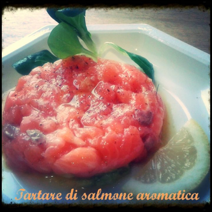 Tartare di salmone aromatica