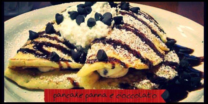 Pancakes panna e cioccolato