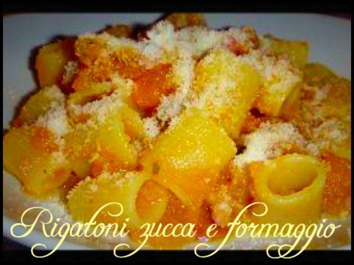 Rigatoni con zucca e formaggio