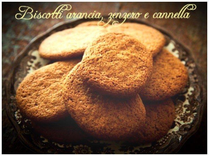Biscotti arancia, zenzero e cannella