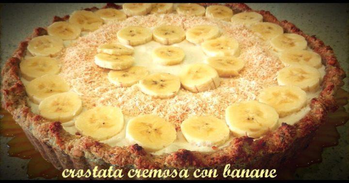 Crostata con crema pasticcera e banane