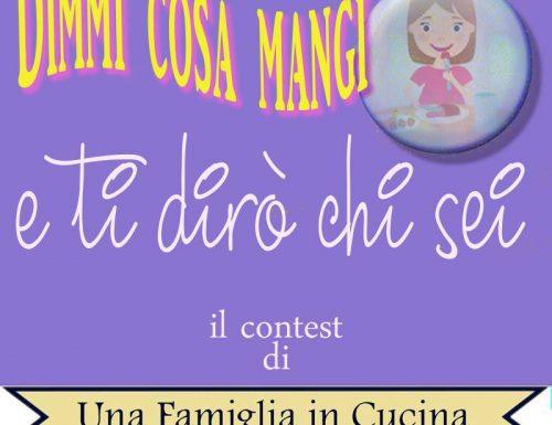 DIMMI COSA MANGI contest