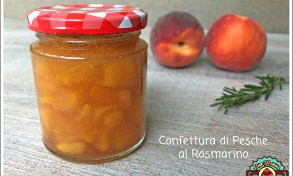 CONFETTURA DI PESCHE AL ROSMARINO