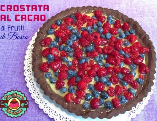 Crostata al cacao ai Frutti di Bosco