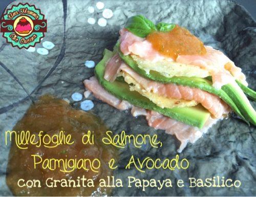 Millefoglie di Salmone, Parmigiano e Avocado con Granita alla Papaya eBasilico