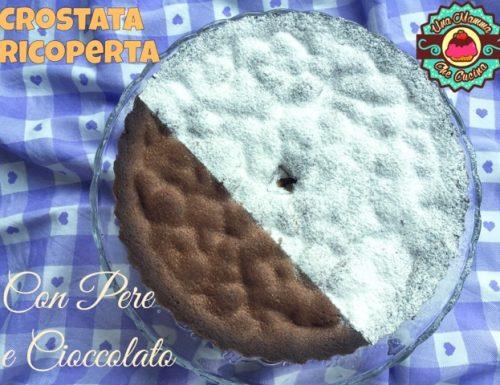 Crostata ricoperta con Pere e Cioccolato