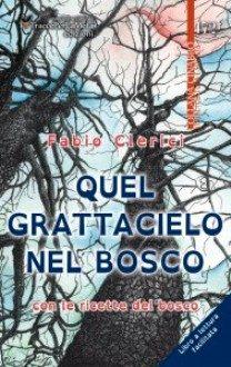 Recensione del libro QUEL GRATTACIELO NEL BOSCO