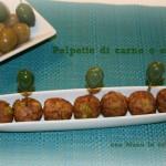 Polpette di carne alle olive verdi