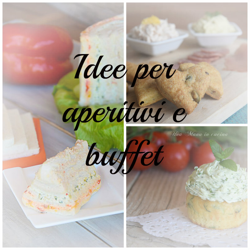 Idee per aperitivi e buffet