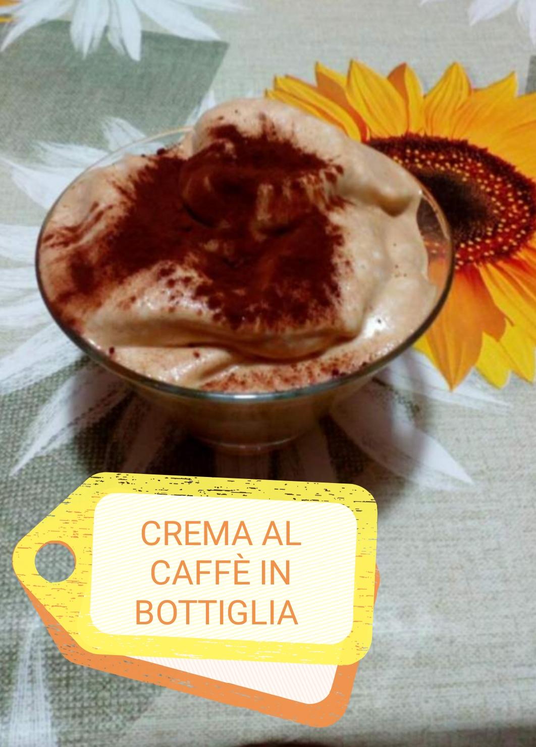 Crema Al Caffè In Bottiglia Come Quella Del Bar Una Sarda In Cucina