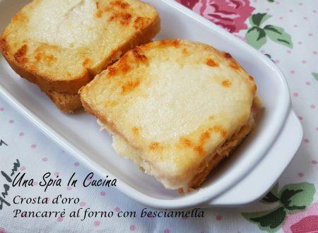 Crosta d'oro – Pancarrè al forno con besciamella