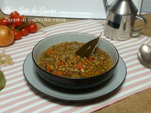 Zuppa di lenticchie ricca – Ricetta invernale