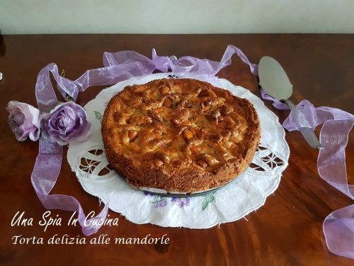 Torta delizia alle mandorle – Un dolce strepitoso!