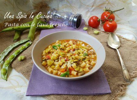 Pasta con le fave fresche  – Minestra primaverile