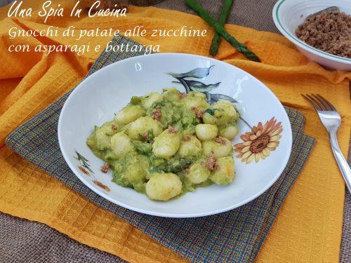Gnocchi di patate alle zucchine con asparagi e bottarga