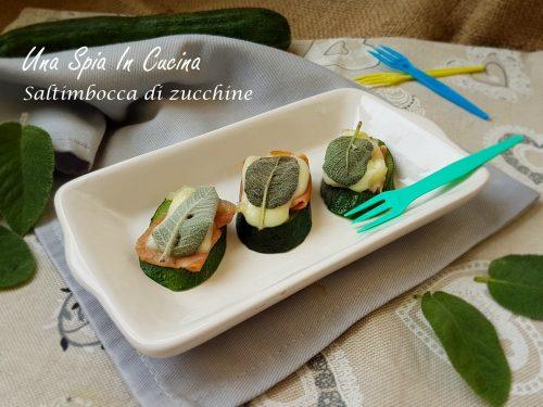 Saltimbocca di zucchine – Antipasto sfizioso