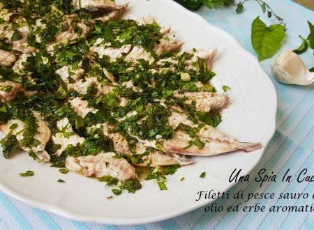 Filetti di pesce sauro con olio ed erbe aromatiche