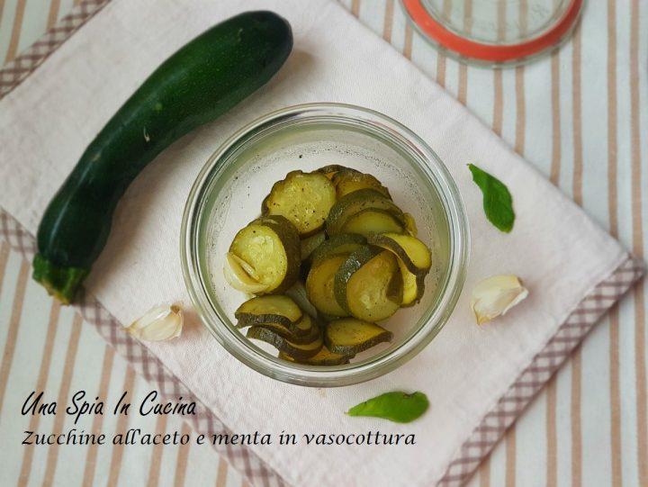 Zucchine all'aceto e menta in vasocottura