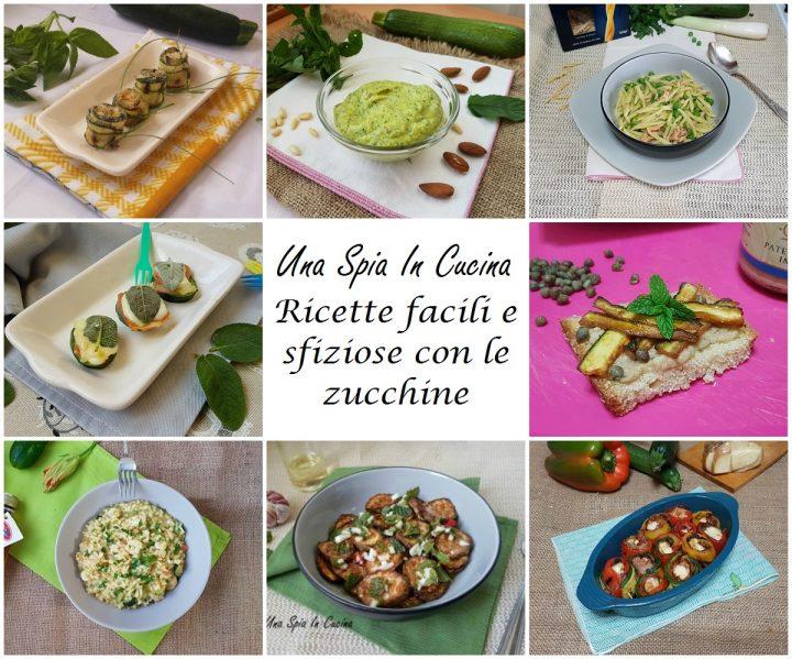 Ricette facili e sfiziose con le zucchine