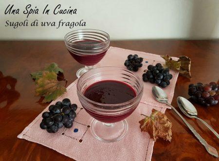 Sugoli di uva fragola – dolce di origine contadina