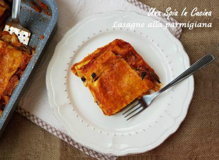 Lasagne alla parmigiana, due ricette in una