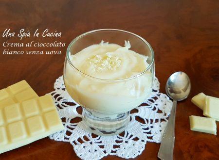 Crema al cioccolato bianco senza uova