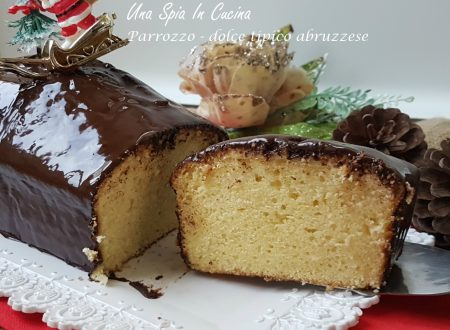 Parrozzo dolce abruzzese specialità natalizia