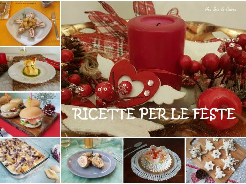 Ricette per le feste dall'antipasto al dolce