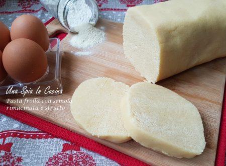 Pasta frolla con semola rimacinata e strutto