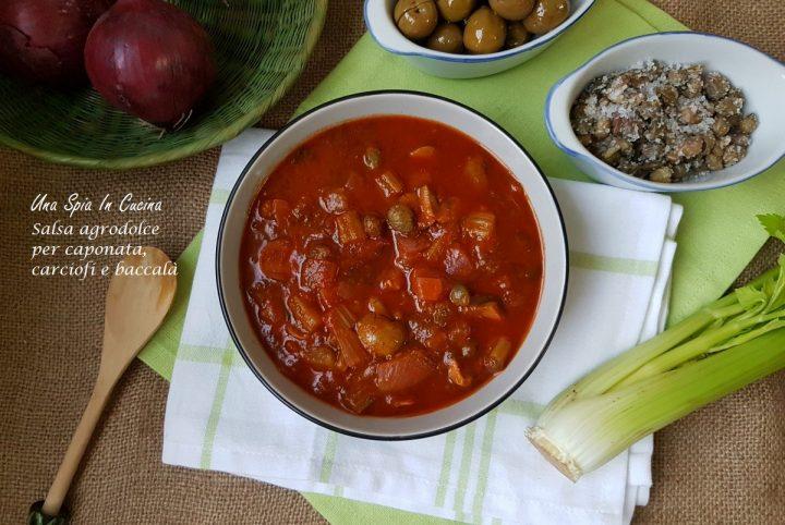 Salsa agrodolce per caponata, carciofi e baccalà