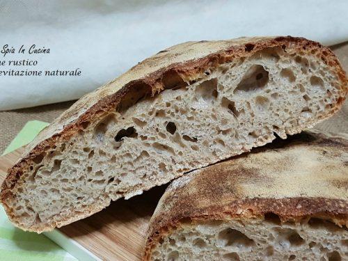 Pane rustico a lievitazione naturale