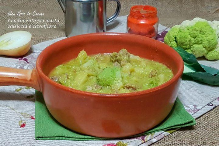 Condimento per pasta salsiccia e cavolfiore