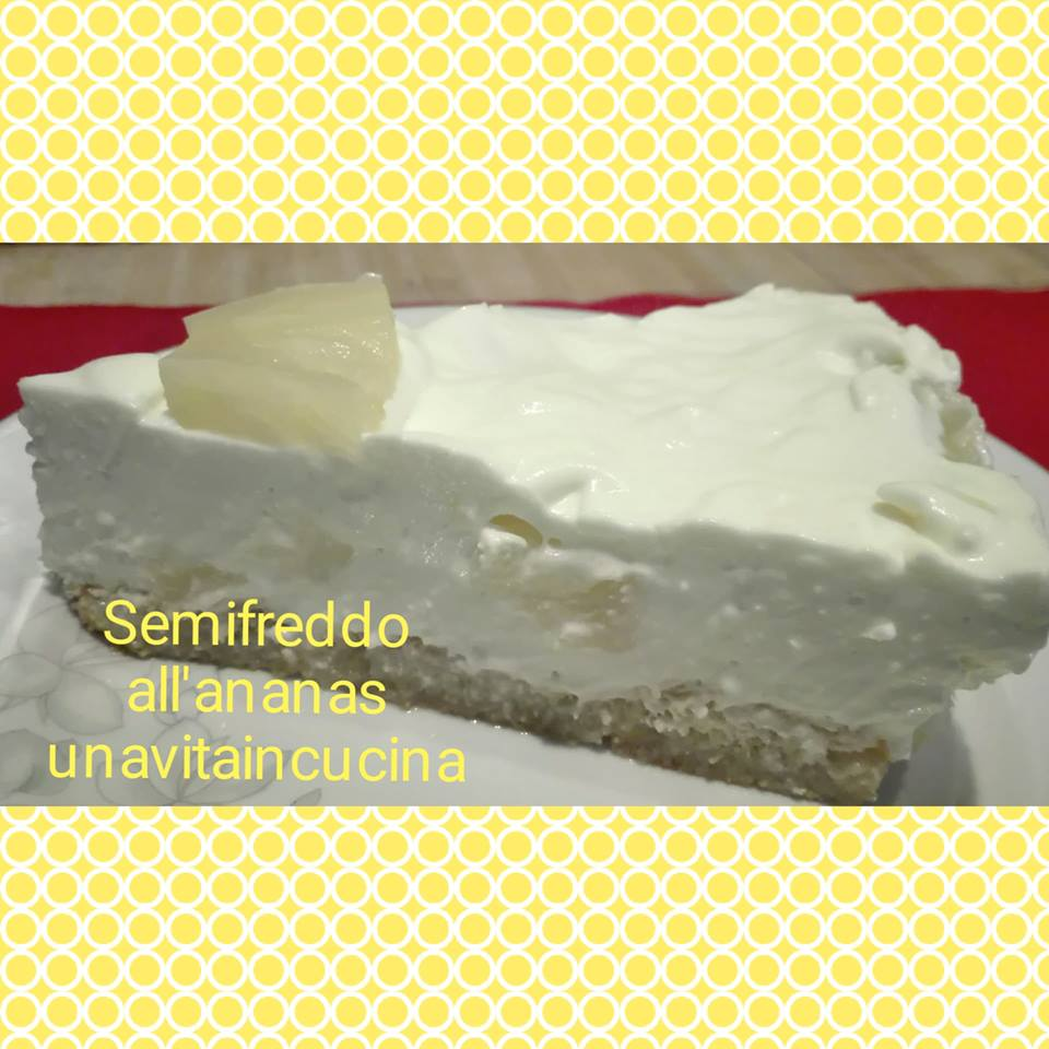 Semifreddo all'ananas